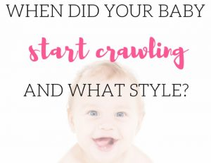 Fun Baby Crawling Poll: When Did Your Baby Start Crawling And Which Style?