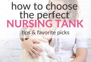 How To Choose The Perfect Nursing Tank Top – Tips & Favorite Picks!