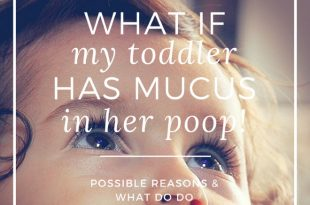 toddler poop with mucus