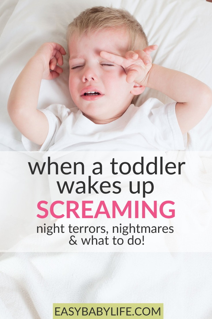 My Toddler Wakes Up Screaming! Learn Why & What to Do!