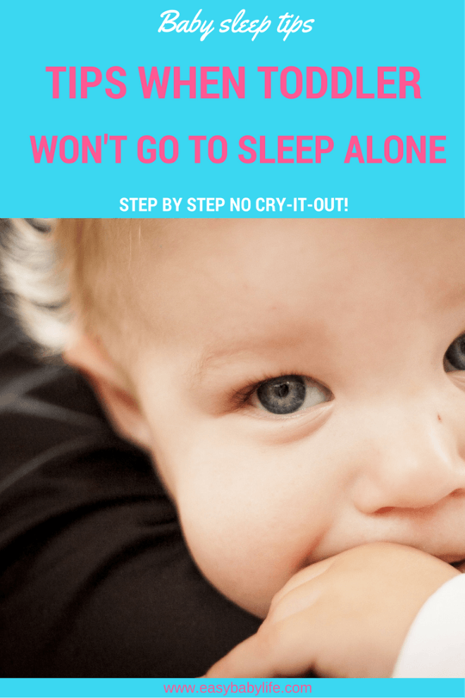 toddler won't go to sleep alone