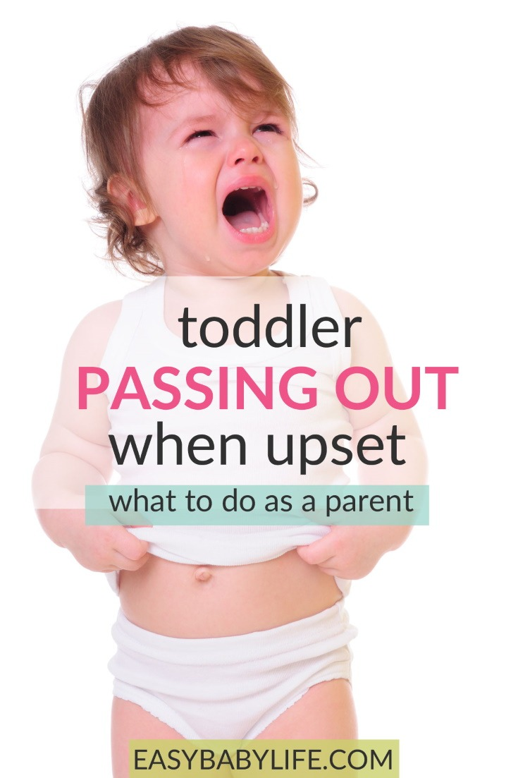 toddler passing out when upset