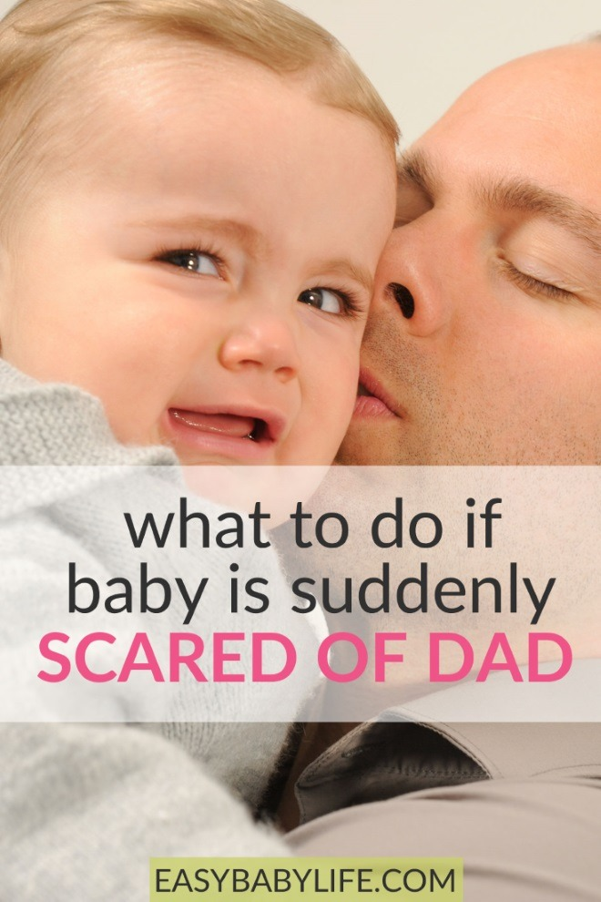 baby scared of dad