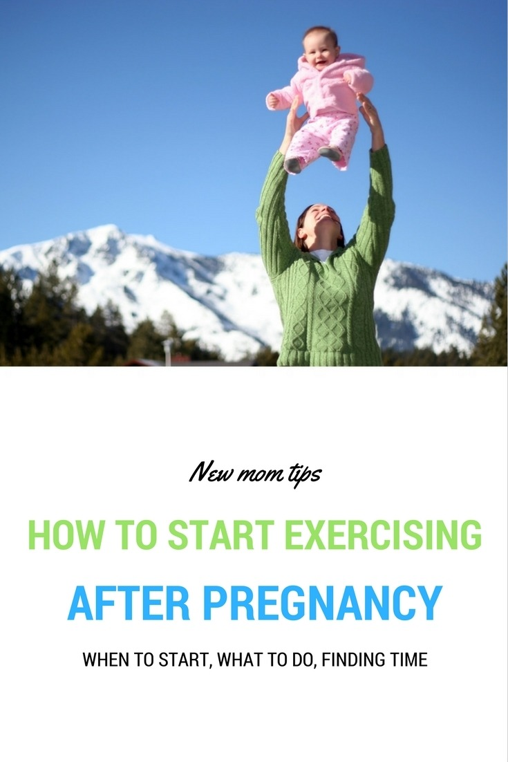how start exercising after pregnancy
