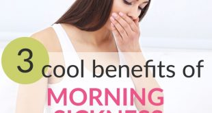 benefits of morning sickness