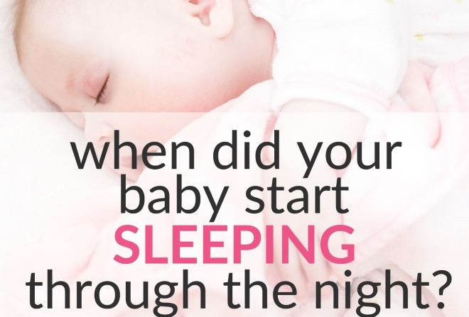When Did Your Baby Sleep Through The Night? (+1000 Answers!)