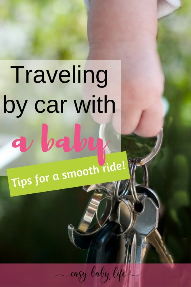 11 Tips For Traveling by Car With a Baby