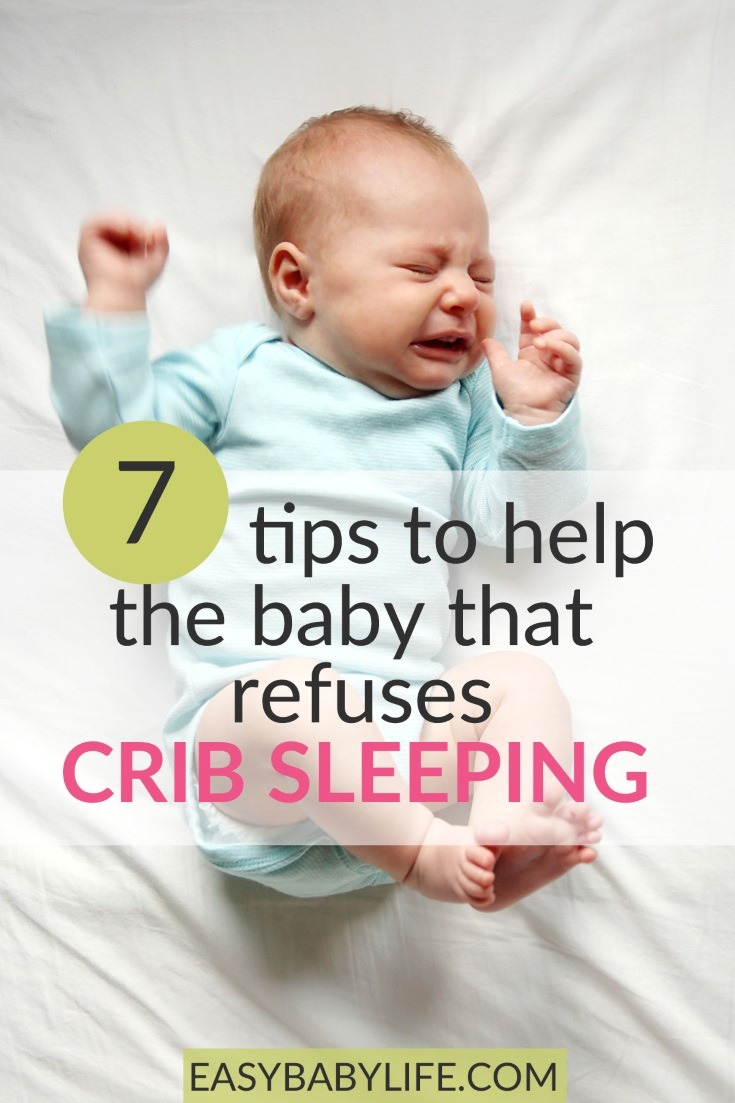 What to do when your baby refuses crib sleeping! 7 tips to get your baby to accept the crib without a fight. Baby sleep tips, baby sleep, newborn baby, new mom #baby