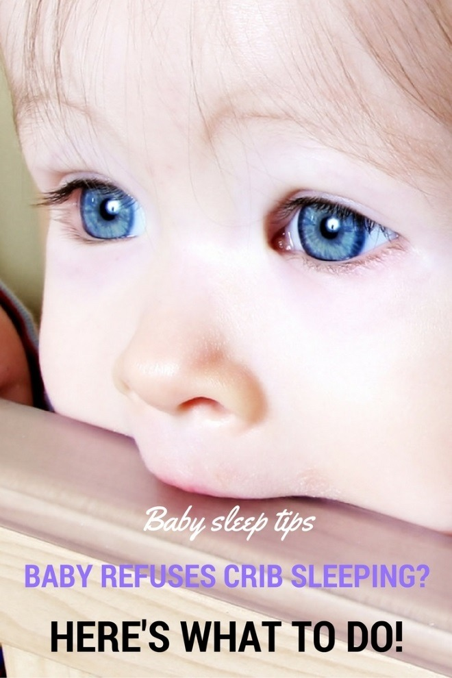 tips when baby refuses crib sleeping