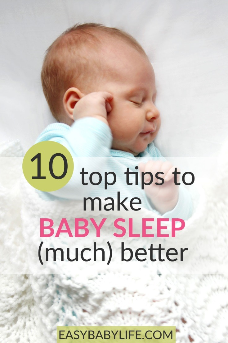 top tips to make baby sleep (much) better without any crying!