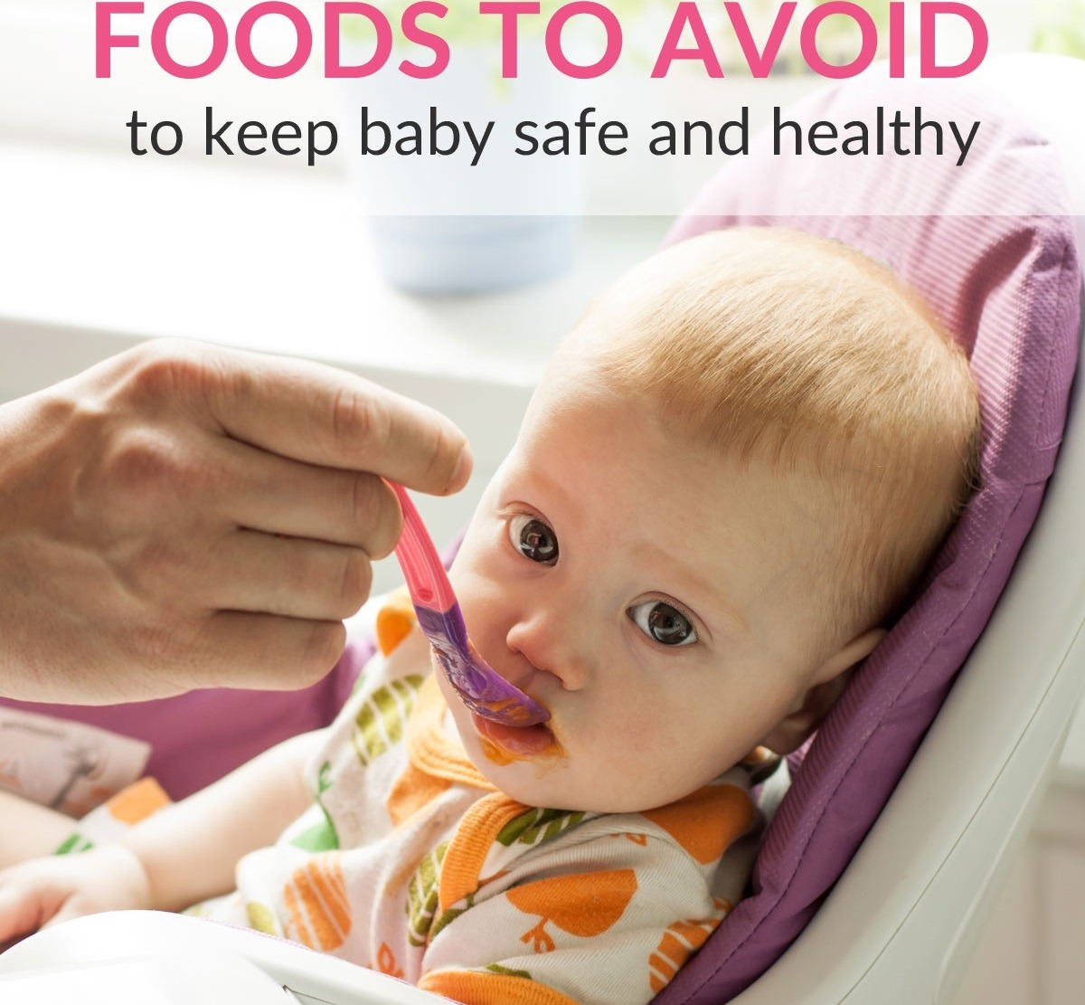 Foods To Avoid For Babies To Keep Them Safe And Healthy Printable Incl-9259