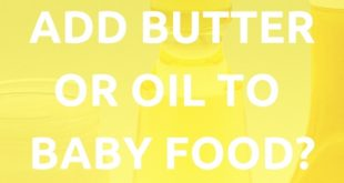 oil or butter to baby food
