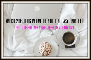 March 2016 Blog Income Report – Income jumped this month!