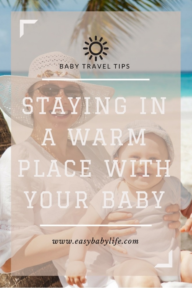 tips for staying in warm place with baby