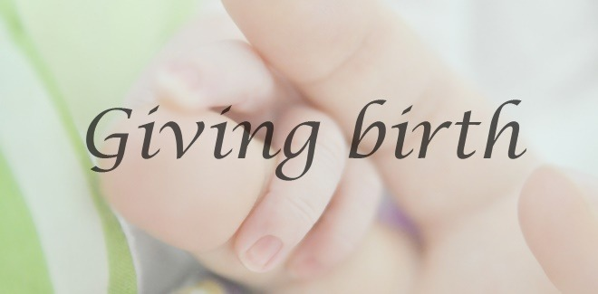 all about giving birth