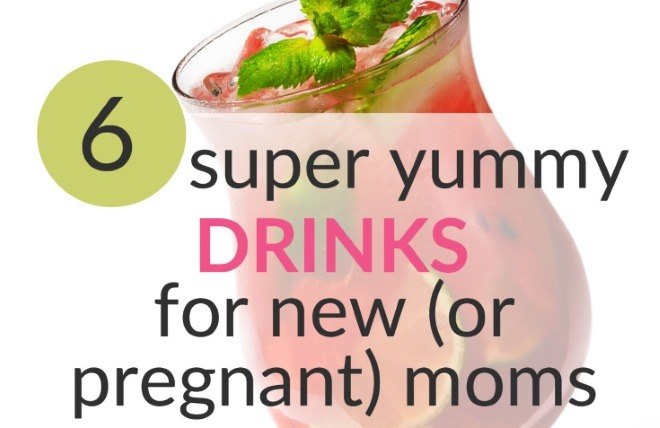 6 Non-Alcoholic Drinks (Mocktails) For New or Pregnant Moms!