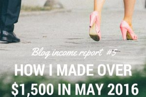 May 2016 Blog Income Report – Changing To A New Ad Network