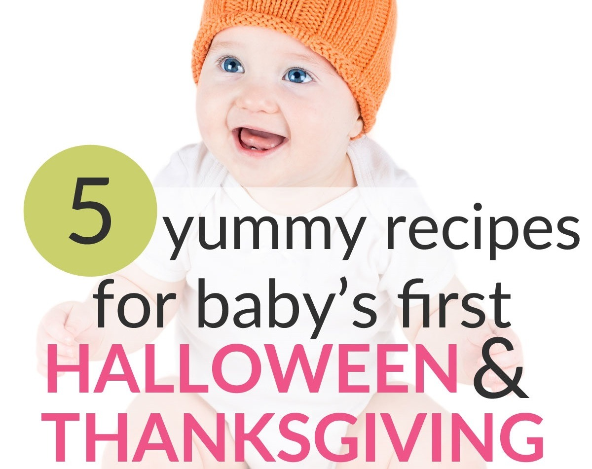 Yummy Baby Food Recipes For Baby's First Halloween & Thanksgiving