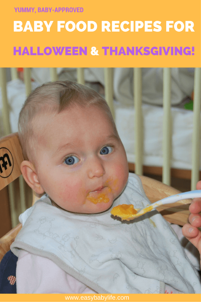 Recipes For Baby's First Thanksgiving & Halloween
