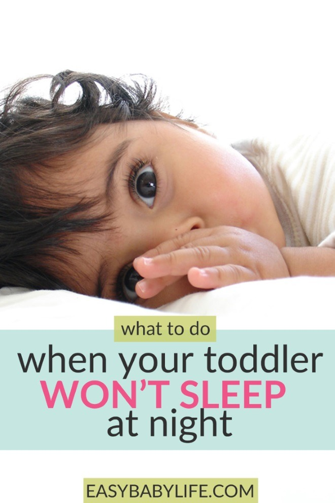 toddler won't sleep at night
