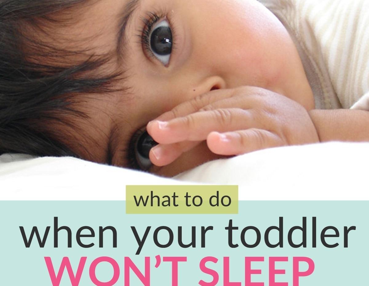 toddler won't sleep at night