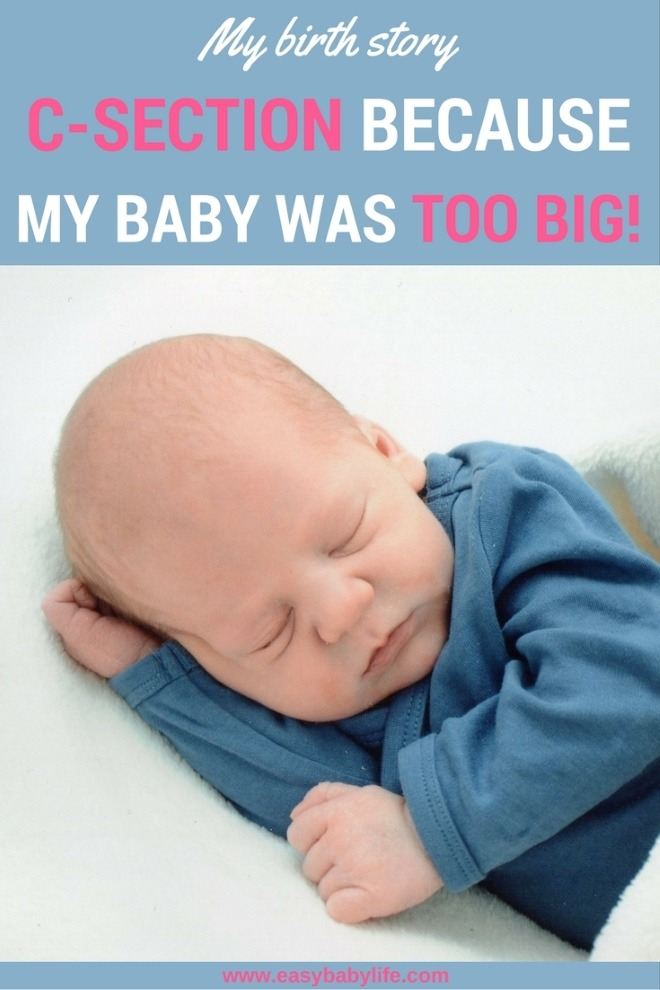 c-section because baby too big