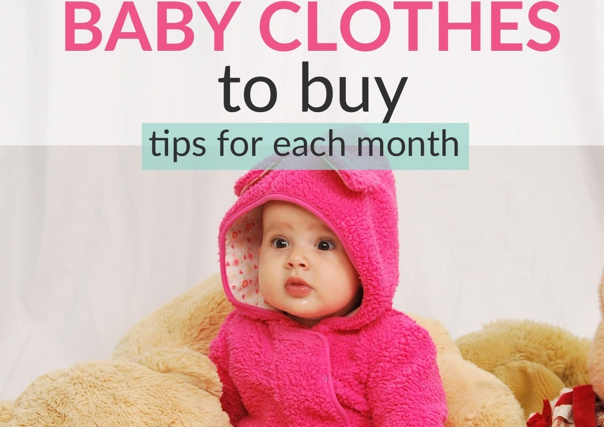 tips on smartest baby clothes to buy monthmonth! (both practical