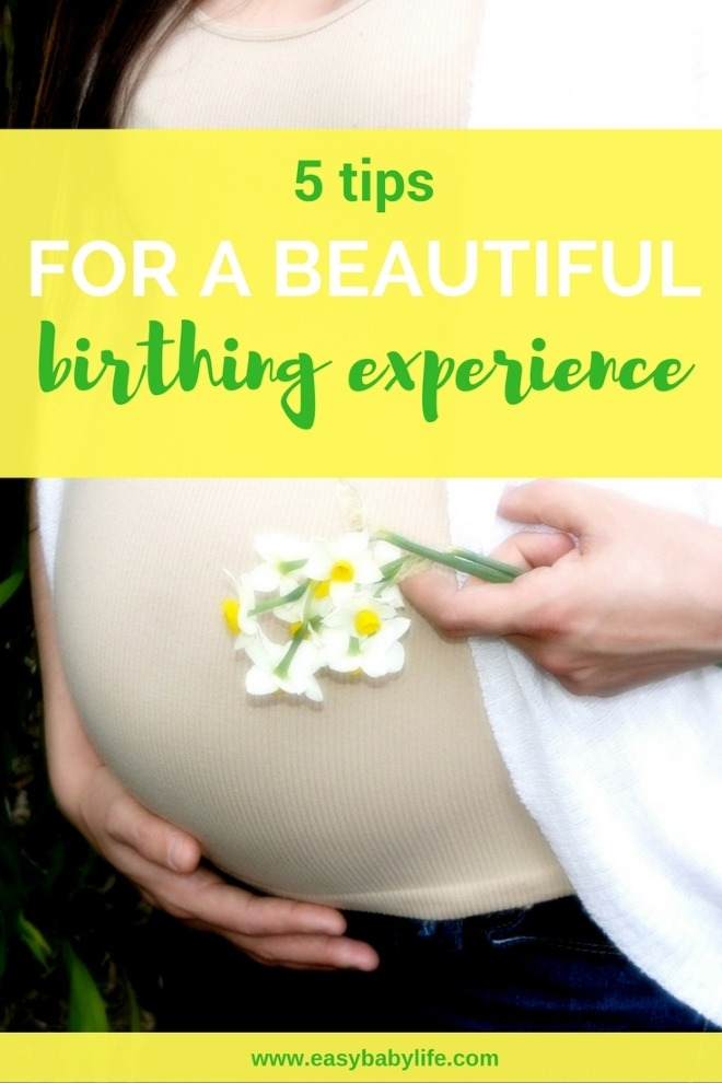 how to have good birthing experience