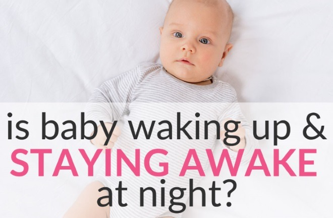 Is Baby Waking Up and Staying Awake at Night? 5 Tips to Help