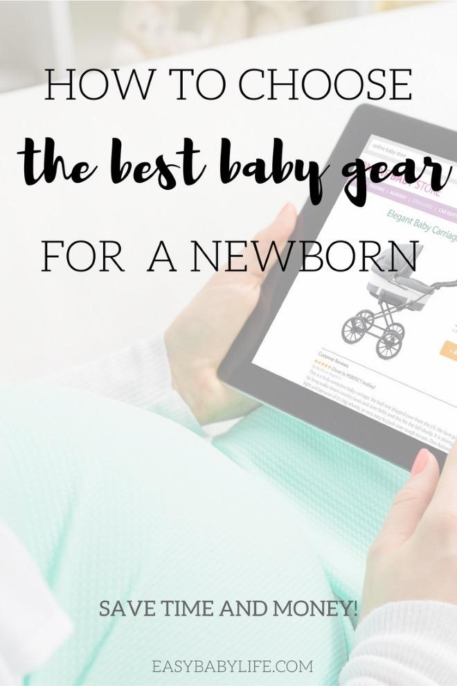 baby gear essentials, baby gear checklist, newborn baby gear, baby gear must-haves, how to choose baby gear