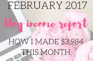 February 2017 Blog Income Report – Turning My Traffic to Income!