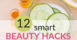12 Smart Beauty Hacks You Didn't Know Existed! Face & Body