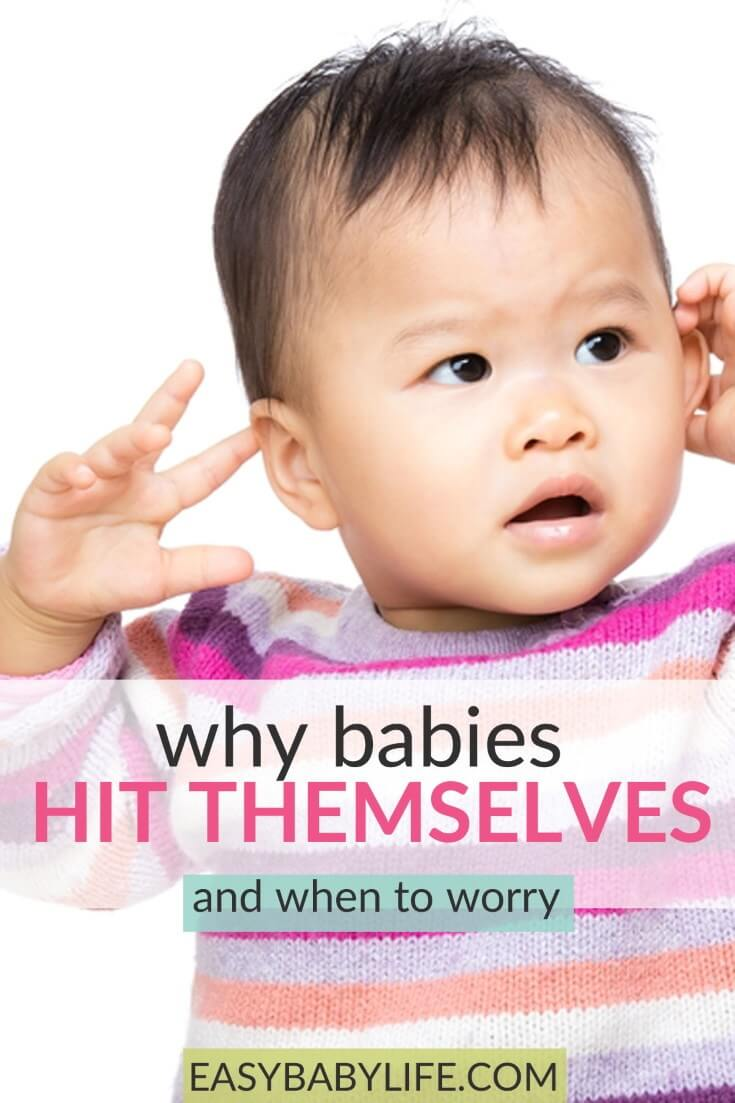 why do babies hit themselves