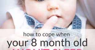 How to Cope When 8-Month-Old Baby Won't Sleep Through The Night